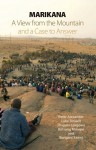 Marikana: A View from the Mountain and a Case to Answer - Peter Alexander, Luke Sinwell, Thapelo Lekgowa