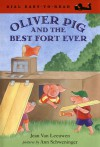 Oliver Pig and the Best Fort Ever - Jean Van Leeuwen