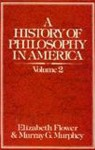 A History Of Philosophy In America - Elizabeth Flower