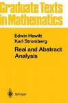 Real and Abstract Analysis: A Modern Treatment of the Theory of Functions of a Real Variable - Edwin Hewitt, Karl Stromberg