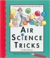 Air Science Tricks - Peter Murray