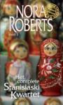 Het complete Stanislaski kwartet: deel 3 - Els Papelard, Nora Roberts