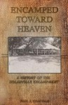 Encamped Toward Heaven - Paul Chapman