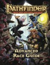 Pathfinder Roleplaying Game: Advanced Race Guide - Judy Bauer, Christopher Carey, Erik Mona, James L. Sutter