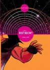 El Héroe - David Rubín, Paco Roca
