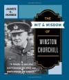 The Wit & Wisdom of Winston Churchill - James C. Humes, Richard M. Nixon