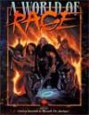 A World of Rage - Bruce Baugh, Jackie Cassada, Chris Campbell