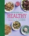 Good Food Made Simple: Healthy (Love Food) - Parragon Books, Love Food Editors