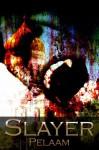 Slayer - Pelaam
