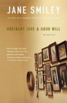 Ordinary Love and Good Will - Jane Smiley