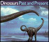Dinosaurs Past and Present - Univ of Washington Pr
