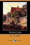 The Nun's Curse - J.H. Riddell