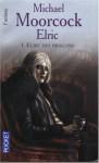 Elric des dragons (Elric, #1) - Michael Moorcock