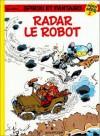 Spirou Hors Série, Tome 2: Radar Le Robot - André Franquin