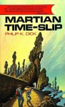 Martian Time-slip (Audio) - Philip K. Dick
