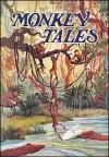 Monkey Tales - Ernest Lloyd