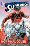Superboy, Vol. 4: Blood and Steel - Justin Jordan, R.B. Silva