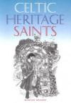 Celtic Heritage Saints - Marian Keaney, Jeanette Dunne