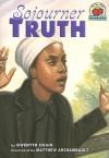 Sojourner Truth - Gwenyth Swain, Matthew Archambault