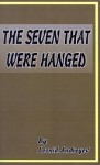 The Seven That Were Hanged - Leonid Andreyev, Thomas Seltzer