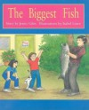The Biggest Fish - Jenny Giles, Isabel Lowe