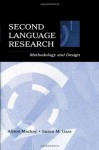 Second Language Research: Methodology and Design (Second Language Acquisition Research) - Alison Mackey, Susan M. Gass, Mackey/Gass