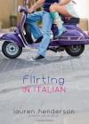Flirting in Italian - Lauren Henderson
