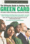 The Ultimate Guide to Getting Your Green Card - Learning Express LLC