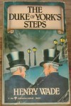 The Duke of York's Steps - Henry Wade