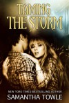 Taming the Storm - Samantha Towle