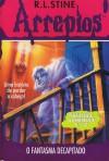 O Fantasma Decapitado (Arrepios, #13) - R.L. Stine