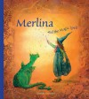 Merlina and the Magic Spell - Daniela Drescher