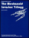 The Collected Mechanoid Invasion Trilogy - Kevin Siembieda