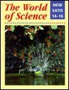 The World Of Science: New Satis 14 16 - Ann Fullick, David Brodie
