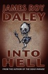 Into Hell - James Roy Daley
