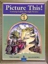 Picture This! Learning English Through Pictures, Book 1 (Bk. 1) - Tim Harris