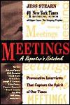 Meetings: A Reporter's Notebook - Jess Stearn