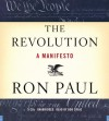 The Revolution: A Manifesto - Ron Paul, Bob Craig