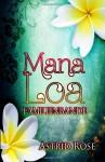 Mana Loa ~ Familienbande - Astrid Rose