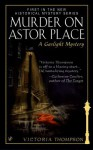 Murder on Astor Place - Victoria Thompson