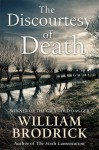 The Discourtesy of Death: Father Anselm Novels, Book 05 - William Brodrick