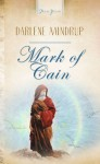 Mark Of Cain - Darlene Mindrup