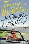 Interruption of Everything - Terry McMillan