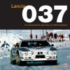 Lancia 037: The development & rally history of a World Champion - Peter Collins
