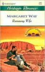 Runaway Wife: Koomera Crossing - Margaret Way