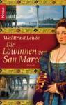 Die Löwinnen von San Marco - Waldtraut Lewin
