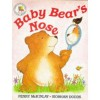 Baby Bear's Nose - Penny McKinlay, Siobhan Dodds