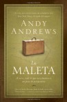La maleta: A veces, todo lo que necesitamos es un poco de perspectiva - Andy Andrews