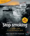 Stop Smoking (52 Brilliant Ideas) - Clive Hopwood, Peter Cross