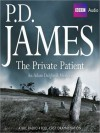 The Private Patient (Adam Dalgliesh, #14) - P.D. James, Richard Derrington, Deborah McAndrew